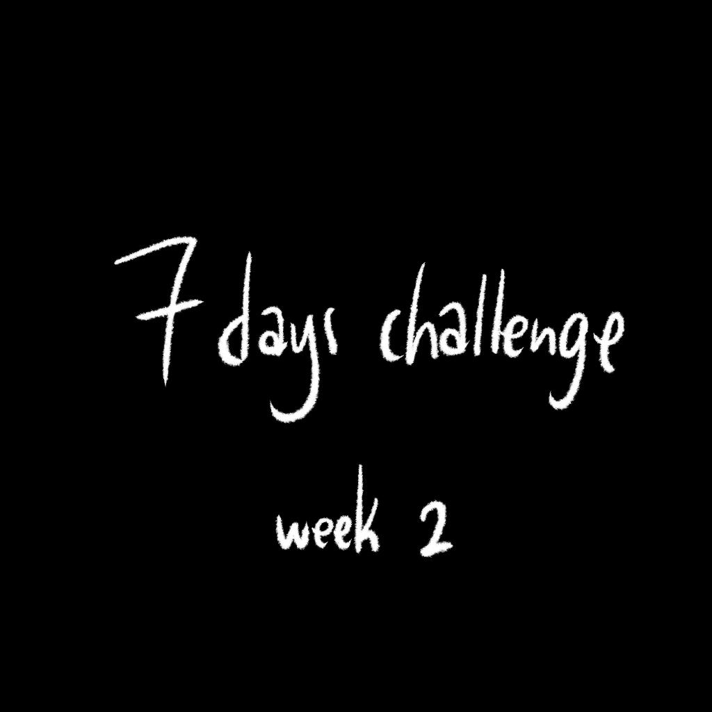 7 days challenge week 02